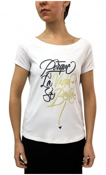 """Camiseta """"Porque La Vida se Baila"""""""